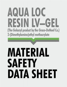 Material Safety Data Sheet - Aqua Loc Resin LV-Gel